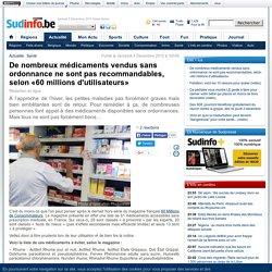De nombreux médicaments vendus sans ordonnance ne sont pas recommandables, selon «60 millions d'utilisateurs»