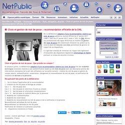 mot de passe choix et gestion : recommandation officielle de la CNIL