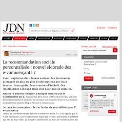 La recommandation sociale personnalisée: nouvel eldorado des e-commerçants?
