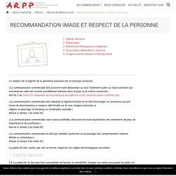 Recommandation Image et respect de la personne - ARPP