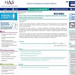 Analyse critique d'une recommandation élaborée par un organisme professionnel : recommandation de bonne pratique, fiche mémo ou fiche pertinence