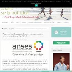 Que penser des nouvelles recommandations nutritionnelles ?