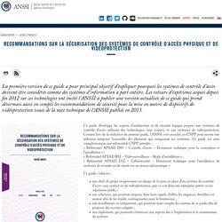 Recommandations sur la sécurisation des systèmes de contrôle d'accès physique et de vidéoprotection