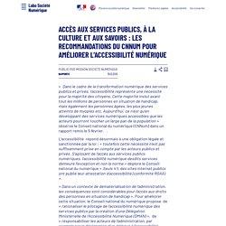 Accès aux services publics, à la culture et aux savoirs : les recommandations du CNnum pour améliorer l'accessibilité numérique - Laboratoire d'Analyse et de Décryptage du Numérique