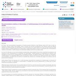 SANTE PUBLIQUE FRANCE - JANV 2019 - Etat des connaissances - RECOMMANDATIONS RELATIVES À L'ALIMENTATION, À L'ACTIVITÉ PHYSIQUE ET À LA SÉDENTARITÉ POUR LES ADULTES