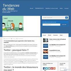11 recommandations pour apprendre à bien tweeter et/ou retweeter