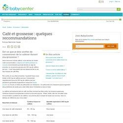 Café et grossesse : quelques recommandations - BabyCenter Canada