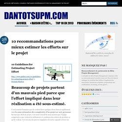 10 recommandations pour mieux estimer les efforts sur le projet