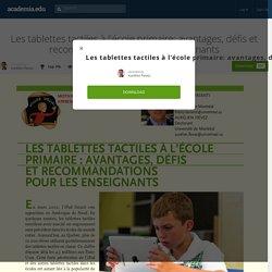 Les tablettes tactiles à l'école primaire: avantages, défis et recommandations pour les enseignants