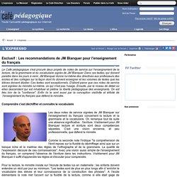 Exclusif : Les recommandations de JM Blanquer pour l'enseignement du français