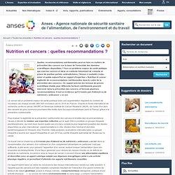 ANSES 26/05/11 Nutrition et cancers : quelles recommandations ?