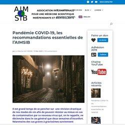 Pandémie COVID-19, les recommandations essentielles de l'AIMSIB