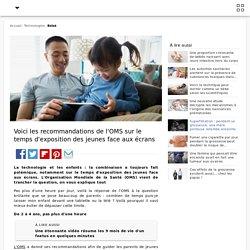 Voici les recommandations de l'OMS sur le temps d'exposition des jeunes face aux écrans