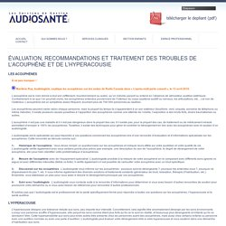 Évaluation, recommandations et traitement des troubles de l'acouphène et de l'hyperacousie - Audiosanté