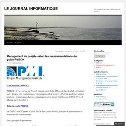 Management de projets selon les recommandations du guide PMBOK