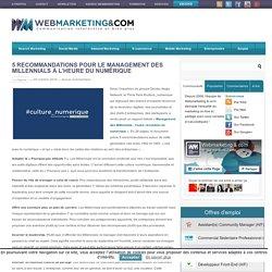 ▷ 5 recommandations pour le management des Millennials à l'heure du numérique