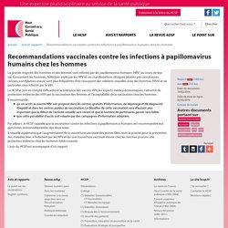 Recommandations vaccinales contre les infections à papillomavirus humains chez les hommes