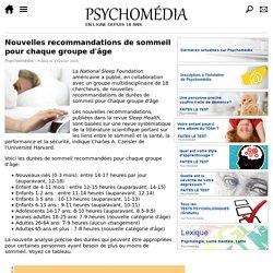 Nouvelles recommandations de sommeil pour chaque groupe d'âge