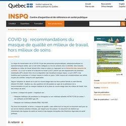 COVID 19 : recommandations du masque de qualité en milieux de travail, hors milieux de soins / INSPQ, mars 2021