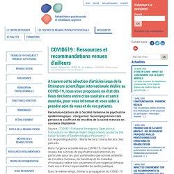COVID619 : Ressources et recommandations venues d'ailleurs - Réhabilitation psychosociale et remédiation cognitive