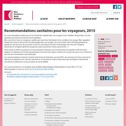 Recommandations sanitaires pour les voyageurs, 2015