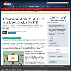 5 recommandations clés du Clusif pour la sécurisation des TPE - ZDNet