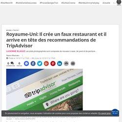 Royaume-Uni: Il crée un faux restaurant et il arrive en tête des recommandations de TripAdvisor