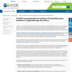 L'OCDE recommande de renforcer l'évaluation pour améliorer l'apprentissage des élèves
