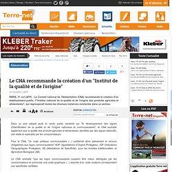 """AFP 31/10/03 Alimentation - Le CNA recommande la création d'un """"Institut de la qualité et de l'origine"""""""
