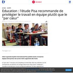 """Education : l'étude Pisa recommande de privilégier le travail en équipe plutôt que le """"par cœur"""""""