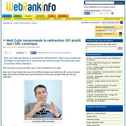Matt Cutts recommande la redirection 301 plutôt que l'URL canonique