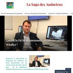 Quand la DGSI recommande un réseau social : Whaller !