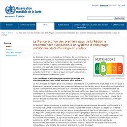 La France est l'un des premiers pays de la Région à recommander l'utilisation d'un système d'étiquetage nutritionnel doté d'un logo en couleur