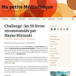 Challenge : les 50 livres recommandés par Hayao Miyazaki