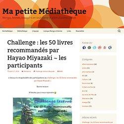 Challenge : les 50 livres recommandés par Hayao Miyazaki ~ les participants