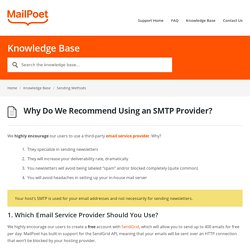 Why Do We Recommend Using an SMTP Provider? - MailPoet Support