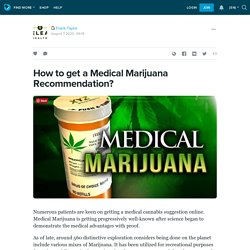 How to get a Medical Marijuana Recommendation?: ext_5482286 — LiveJournal