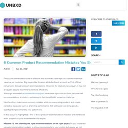 6 Common Product Recommendation Mistakes You Should Avoid