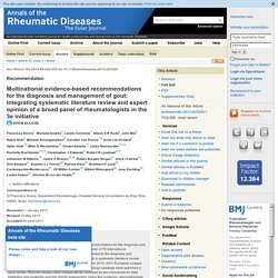 Multinational evidence-based recommendations for the diagnosis and management of gout: integrating systematic literature review and expert opinion of a broad panel of rheumatologists in the 3e initiative