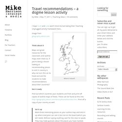 Travel recommendations – a dogme lesson activity