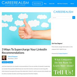 3 Ways To Supercharge Your LinkedIn Recommendations