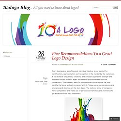 Five Recommendations To a Great Logo Design