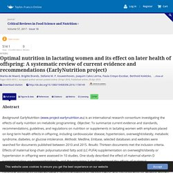 Optimal nutrition in lactating women and its effect on later health of offspring: A systematic review of current evidence and recommendations (EarlyNutrition project): Critical Reviews in Food Science and Nutrition: Vol 57, No 18