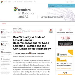 Real Virtuality: A Code of Ethical Conduct. Recommendations for Good Scientific Practice and the Consumers of VR-Technology
