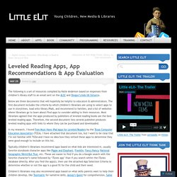 Leveled Reading Apps, App Recommendations & App Evaluation