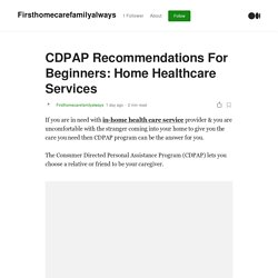 CDPAP For NY - In-Home Health Care Services