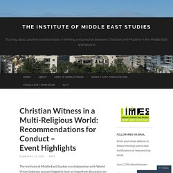 Christian Witness in a Multi-Religious World: Recommendations for Conduct – Event Highlights
