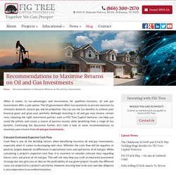 Recommendations to Maximise Returns on Oil and Gas Investments