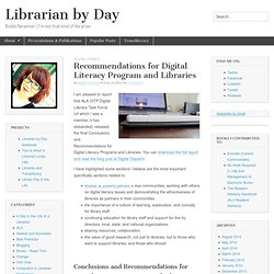 Recommendations for Digital Literacy Program and Libraries