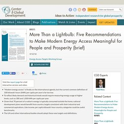 More Than a Lightbulb: Five Recommendations to Make Modern Energy Access Meaningful for People and Prosperity (brief)